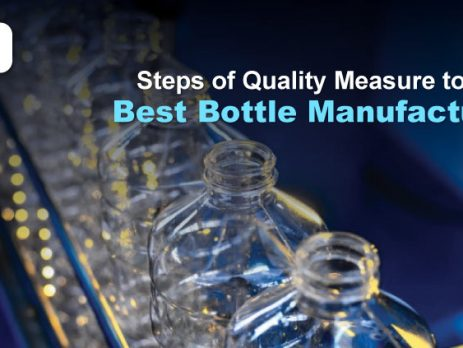 Steps of Quality Measure to be the Best Bottle Manufacturers(plastic bottles manufacturers in lahore)